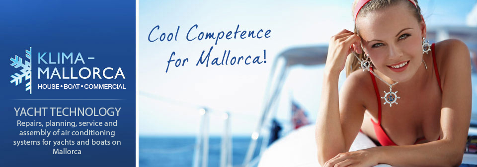 Klima Mallorca - An air conditioning guarantees you pleasant temperatures on board of your boat.